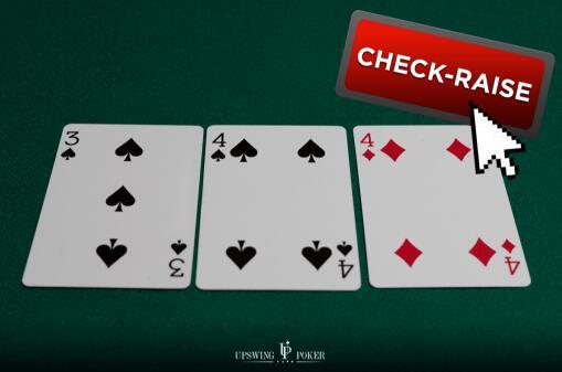 【蜗牛扑克】你应该今天开始尝试的5种check-raise策略