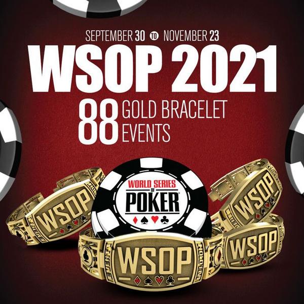 蜗牛扑克:2021WSOP五大性价比超高的赛事!