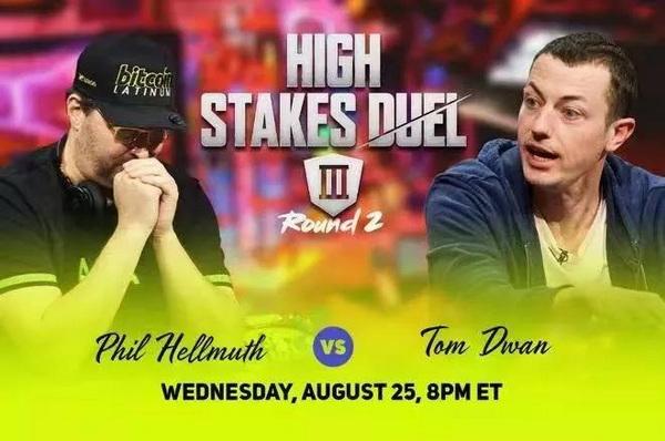 蜗牛扑克:Tom Dwan与Phil Hellmuth单挑赛即将开始